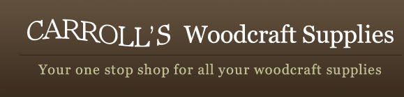 Carroll's Woodcraft Supplies